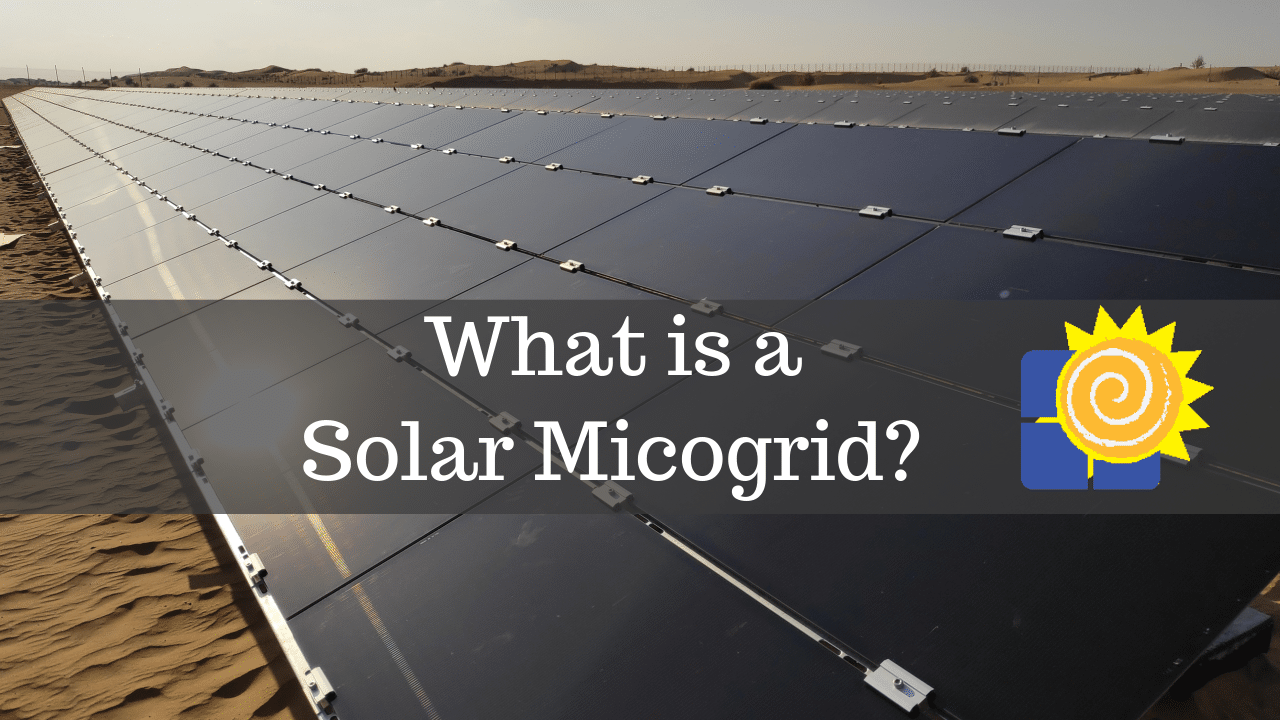 Solar Microgrid Facts You Should Know