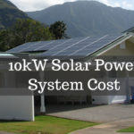 How Much Does a 10kW Solar Power System Cost? - 2021 Update