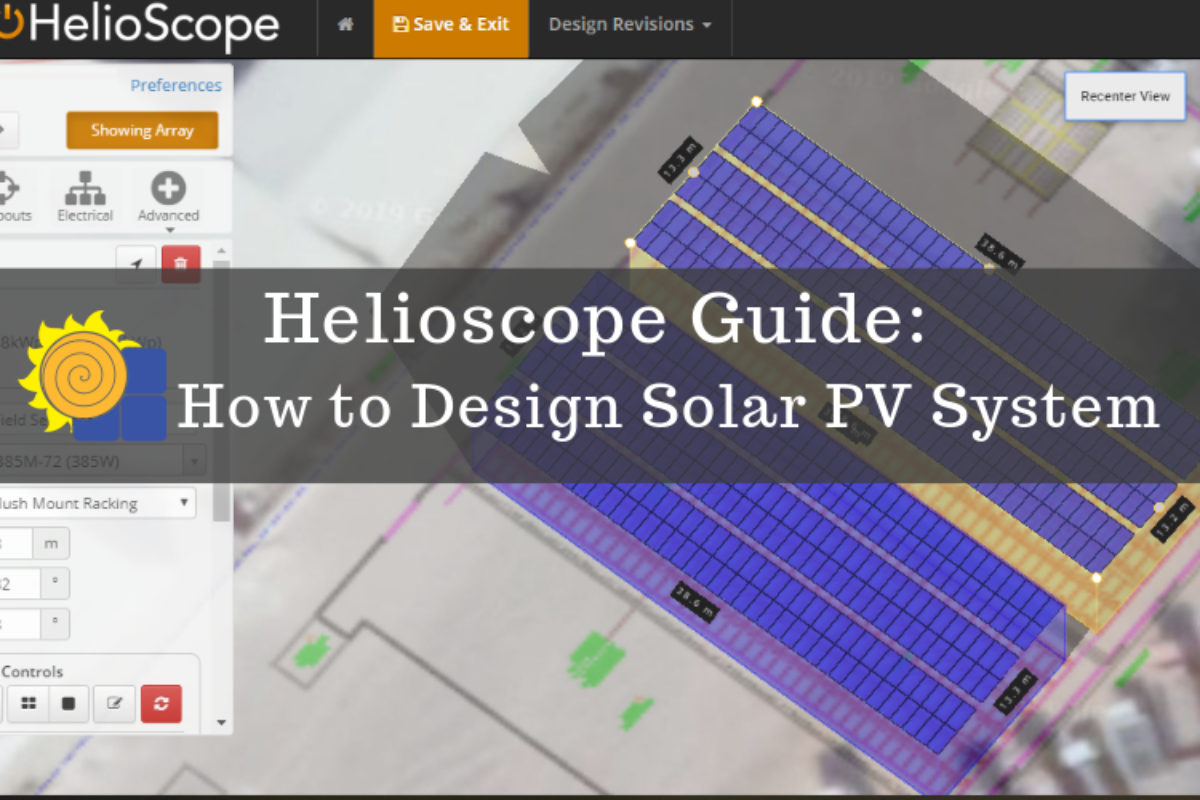 Helioscope Step By Step Guide For Solar Pv Design Solar Powered Blog