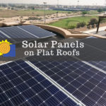 Solar Panels on Flat Roofs: 7 Things You Must Know