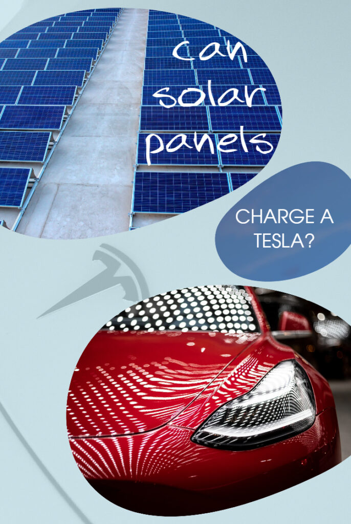 Can Solar Panels Charge a Tesla Car?